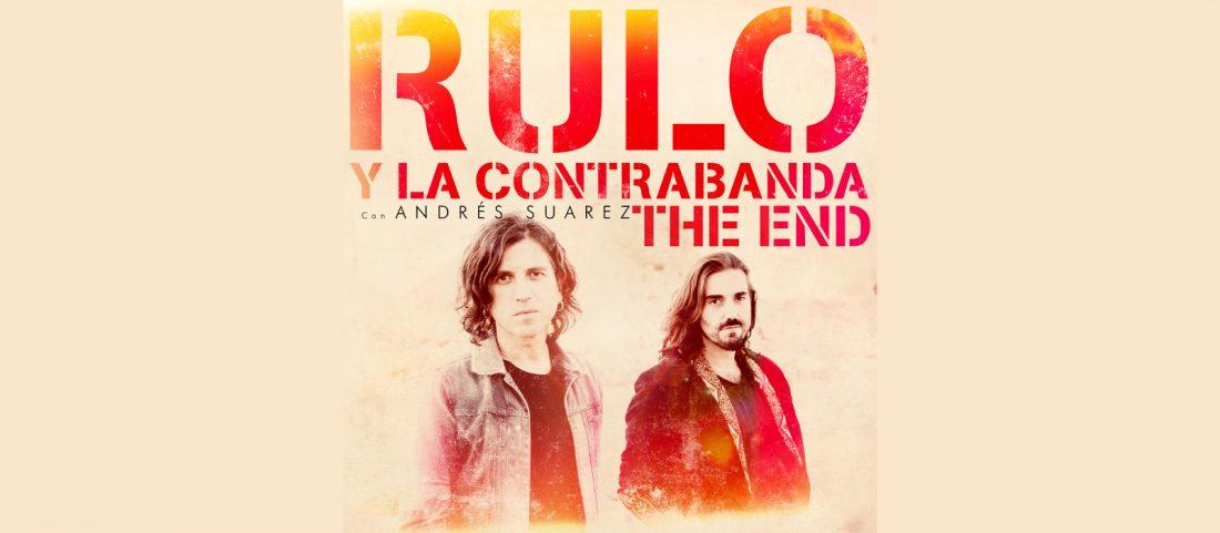 the end rulo y la contra banda andres suarez
