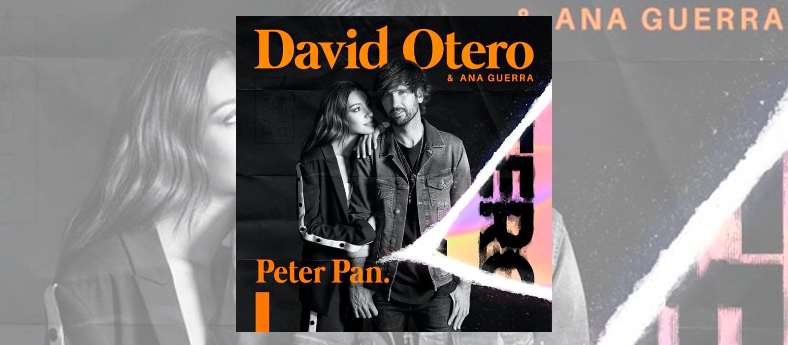 David Otero reedita 'Peter Pan' junto a Ana Guerra